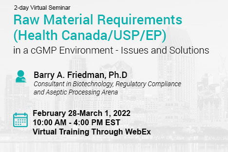 raw-material-requirements-health-canada-usp-ep-in-a-cgmp-environment-issues-and-solutions-
