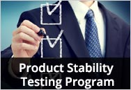 Designing and Sustaining New and Existing Product Stability Testing Program