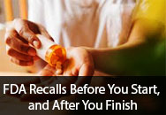 FDA Recalls - Before You Start, and After You Finish